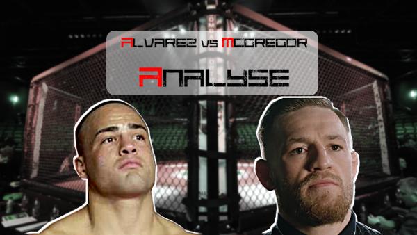 Alvarez vs McGregor Analyse