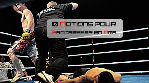 10 notions pour progresser en MMA