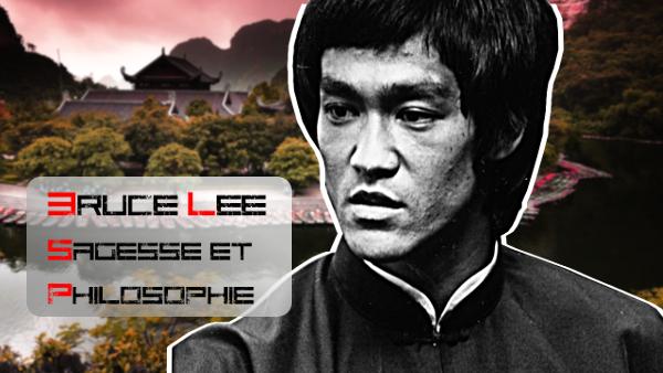 La sagesse de Bruce Lee