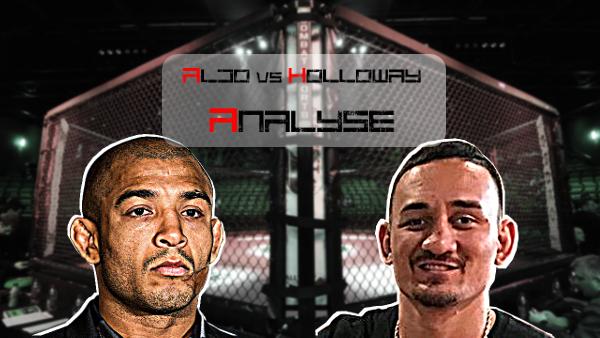 Aldo vs Holloway Analyse
