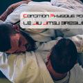 Condition physique pour le jiu-jitsu brésilien