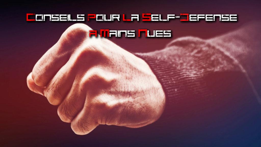 conseils self defense à mains nues