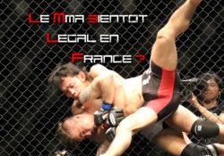 Le MMA bientôt légal en France ?