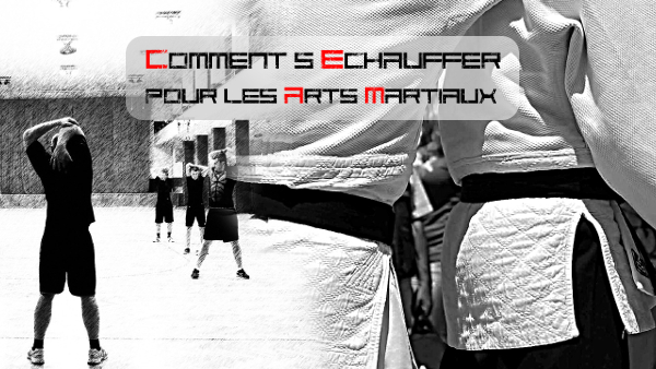 Comment s'échauffer pour les arts martiaux
