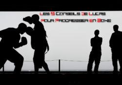 Les 5 conseils de Lucas pour progresser en boxe