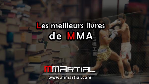 Les meilleurs livres de MMA