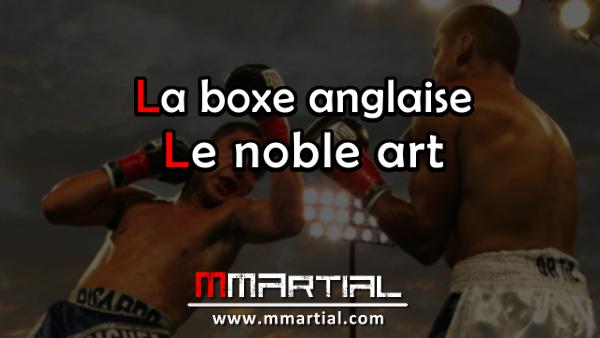 La boxe anglaise - Le noble art