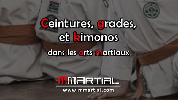 Ceintures, grades, et kimonos dans les arts martiaux