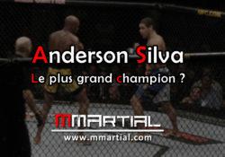 Anderson Silva : le plus grand champion ?