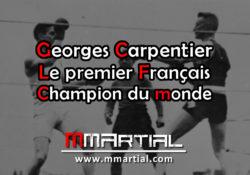 Georges Carpentier : Le premier Français champion du monde