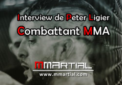 Interview de Peter Ligier - Combattant MMA