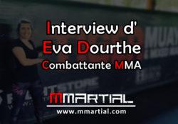 Interview d'Eva Dourthe : Combattante MMA