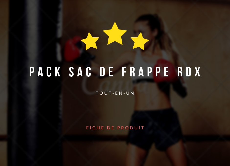 Sac de frappe RDX Pack - Fiche de produit