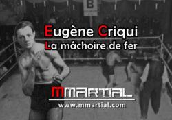 Eugène Criqui : La mâchoire de fer
