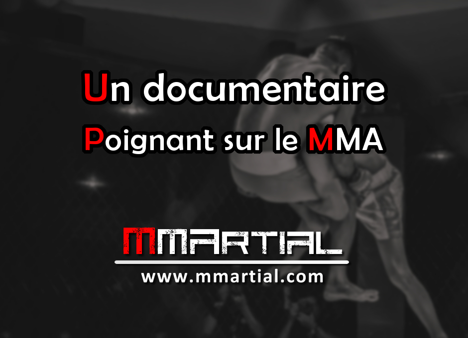 The Hurt Business : Un documentaire poignant sur le MMA