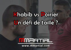 Khabib Nurmagomedov vs Dustin Poirier : Un défi de taille ?