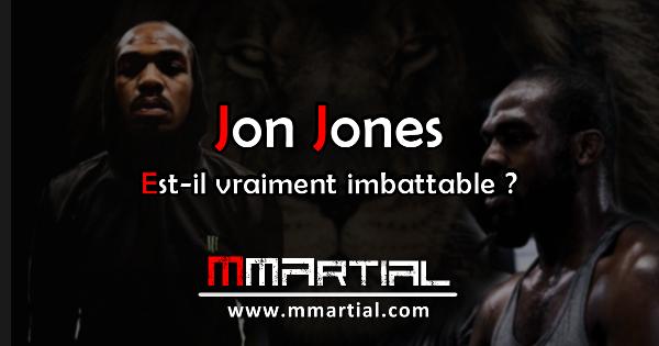 Jon Jones est-il vraiment imbattable ?