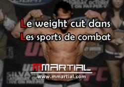 Le weight cut dans les sports de combat