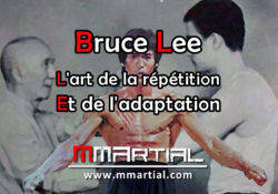 Bruce Lee : L'art de la répétition et de l'adaptation