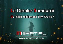 Le Dernier Samouraï : Qui était réellement Tom Cruise ?