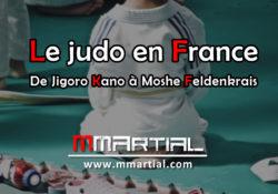 Le judo en France, de Jigoro Kano à Moshé Feldenkrais