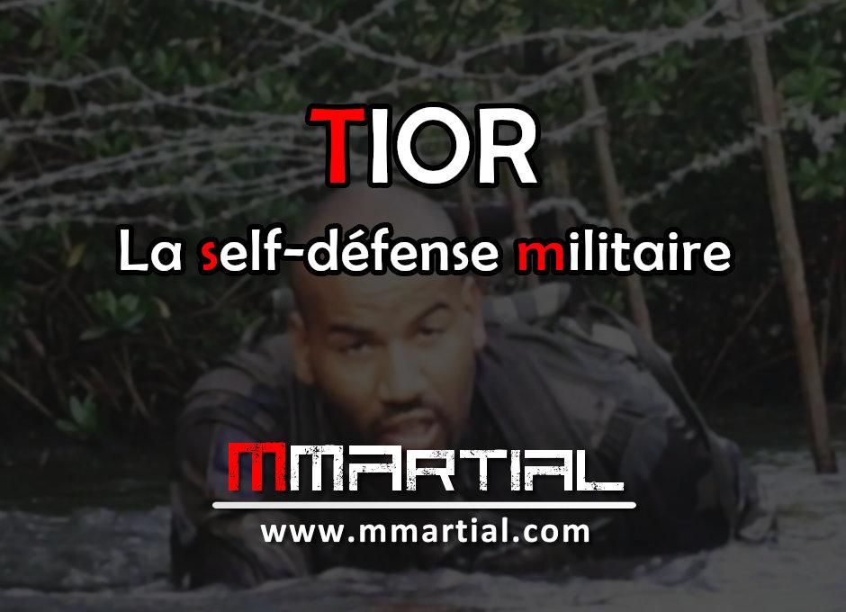 TIOR : La self-défense militaire