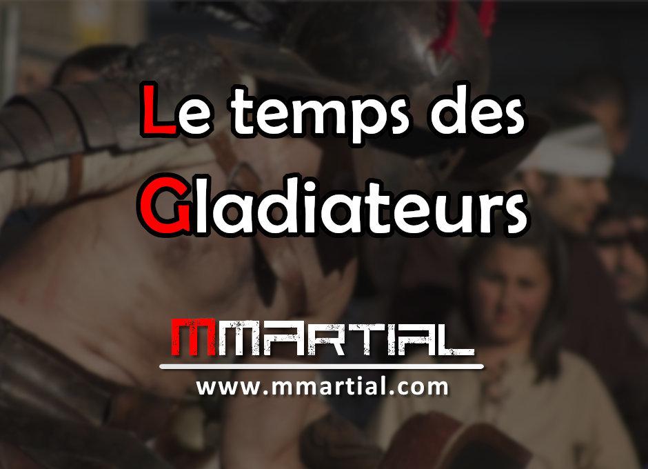Le temps des gladiateurs