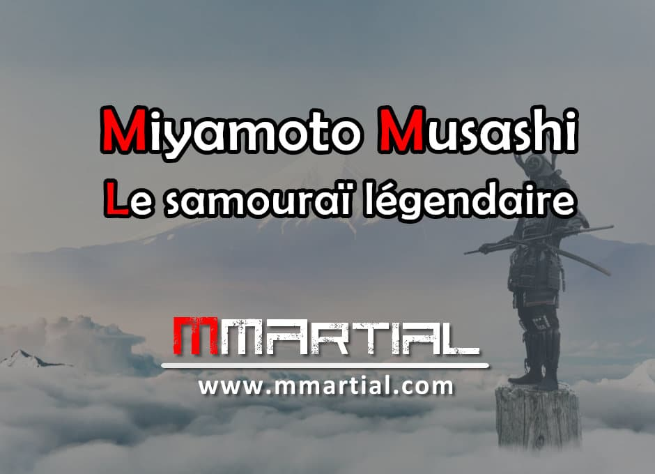 Miyamoto Musashi : Le samouraï légendaire