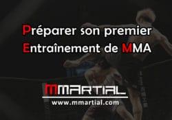 Préparer son premier entraînement de MMA