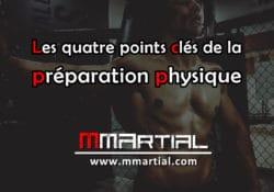 Les quatre points clés de la préparation physique
